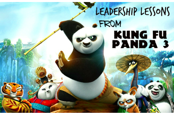 Leadership Lessons from Kung Fu Panda 3